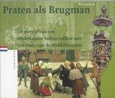 Verloren verleden 5 - Praten als Brugman
