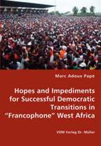 Hopes and Impediments for Successful Democratic Transitions in Francophone West Africa