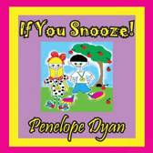If You Snooze!