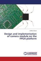 Design and Implementation of Camera Module on the FPGA Platform