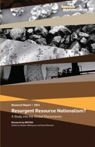 Resurgent Resource Nationalism