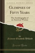 Glimpses of Fifty Years