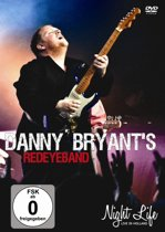 Danny Bryant's Redeyeband - Night Life (Live In Holland)