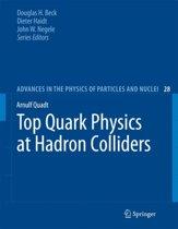 Top Quark Physics at Hadron Colliders