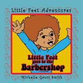 Little Feet Goes to the Barbershop