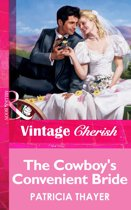 The Cowboy's Convenient Bride (Mills & Boon Vintage Cherish)