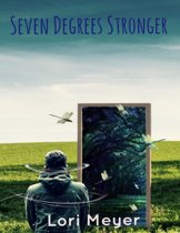 Seven Degrees Stronger (Book 2 in Cole's series)