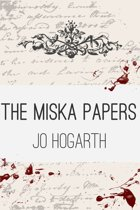 The Miska Papers