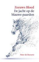 Zeeuws bloed 2 - Zeeuws Bloed: De jacht op de Blauwe Paarden