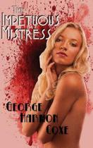 The Impetuous Mistress