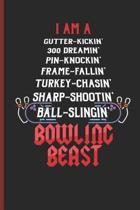I Am Bowling Beast