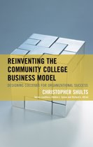 Reinventing the Community College Business Model
