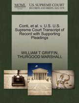 Conti, Et Al. V. U.S. U.S. Supreme Court Transcript of Record with Supporting Pleadings