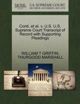Conti, Et Al. V. U.S. U.S. Supreme Court Transcript of Record with Supporting Pleadings