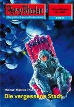 Perry Rhodan 2392: Die vergessene Stadt (Heftroman)