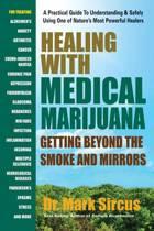 Healing with Medicinal Marijuana