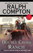 Ralph Compton Double-cross Ranch
