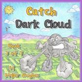 Catch Dark Cloud