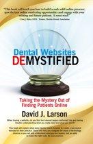 Dental Websites Demystified