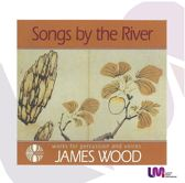 Songs By the River