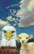 The Adventures of Troy Rescuing Lily the Lamb