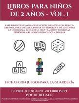 Fichas con juegos para la guarder�a (Libros para ni�os de 2 a�os - Vol. 1): Este libro tiene 50 im�genes extra grandes con trazos gruesos, para ayudar