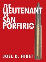 The Lieutenant of San Porfirio