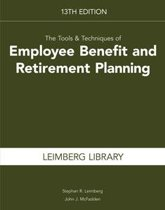 The Tools & Techniques of Employee Benefit and Retirement Planning
