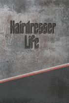 Hairdresser Life