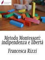Metodo Montessori: indipendenza e libertà
