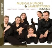 Musical Humours & Lamentations