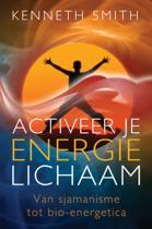 Activeer je energielichaam