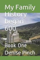 My Family History Began 600