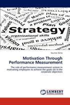 Motivation Through Performance Measurement