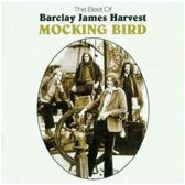 The Best Of Barclay James Harvest - Mocking Bird