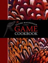 The Claire MacDonald Game Cookbook