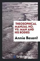 Man and His Bodies /C by Annie Besant