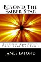 Beyond the Ember Star