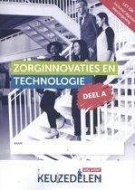 Keuzedelen - Keuzedeel Zorginnovaties en technologie deel A folio 19/20