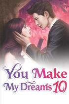 You Make My Dreams 10: The Scheduled Wedding Day In Autumn