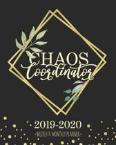 Chaos Coordinator 2019-2020 Weekly & Monthly Planner: Botanical Leaves Diary Agenda Calendar Schedule Organizer - Sept 2019 through December 2021