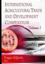 International Agricultural Trade & Development Compendium