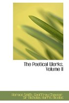 The Poetical Works, Volume II