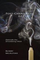 Post-Charismatic 2.0