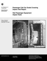 Passenger Cab Car Grade Crossing Impact Test Report