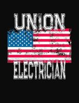 Union Electrician: College Ruled Composition Notebook