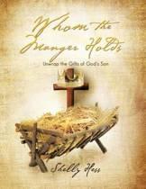 Whom the Manger Holds