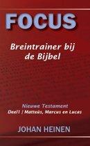 Focus Breintrainer NT 1 - Mattheüs, Marcus en Lucas