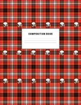 Composition Book: Goth Plaid and Skulls Composition book, college ruled, 140 pages, 7.44 x 9.69 inches