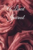 A Lined Journal: A Notebook To Write In